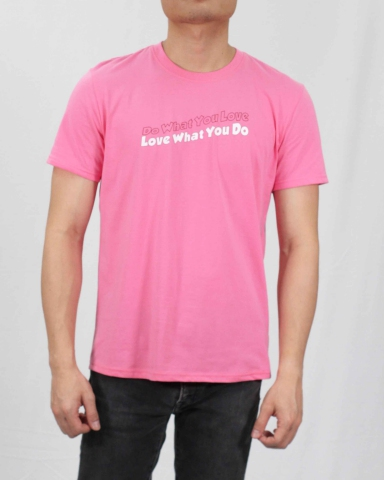 MEN LOVE WHAT YOU DO GRAPHIC TEE IN PINK