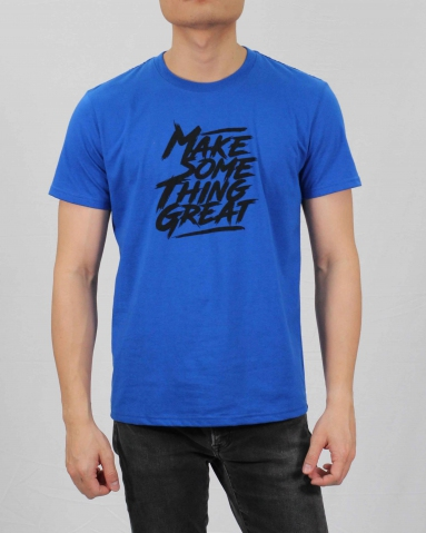 MEN MAKE SOMETHING GREAT GRAPHIC TEE IN ROYAL