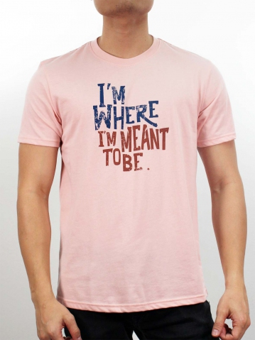 MEN I M WHERE I MEANT TO BE GRAPHIC TEE IN PINK