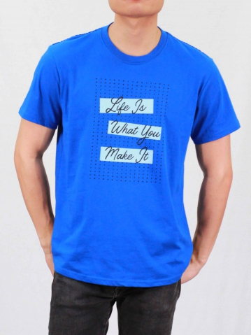 MEN LIFE IS WHAT YOU MAKE IT GRAPHIC TEE IN ROYAL BLUE